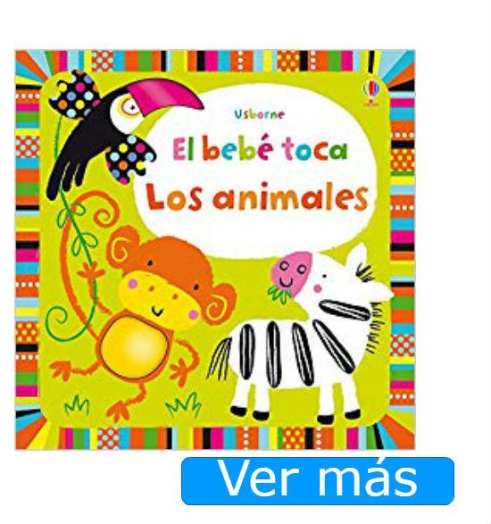 Libros para bebés: El bebé toca los animales