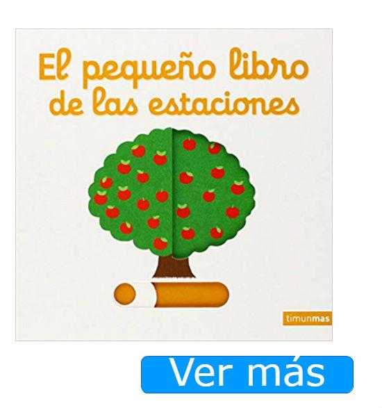Libros para bebés de 6 meses en adelante: El pequeño libro de las estaciones