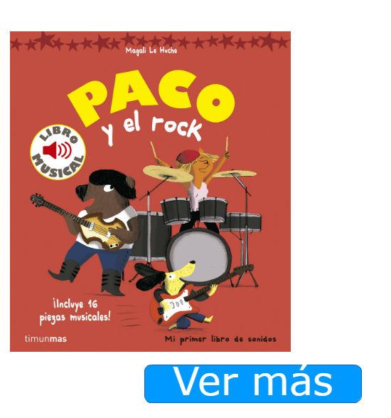 Libros para bebés de un año con música Paco y el rock