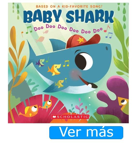 Baby Shark: libro basado en la canción